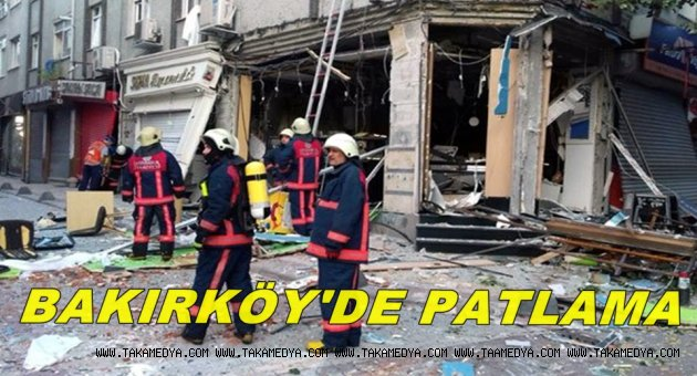 Bakırköy'de patlama 1 yaralı
