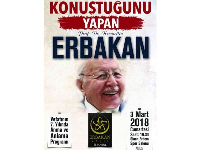 Erbakan Vakfı, Hocaları Merhum Prof. Dr. Necmettin Erbakan'ı Anıyor