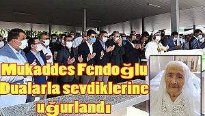Şehit Hamit Fendoğlu'nun eşi Mukaddes Fendoğlu Dualarla hakka uğurlandı