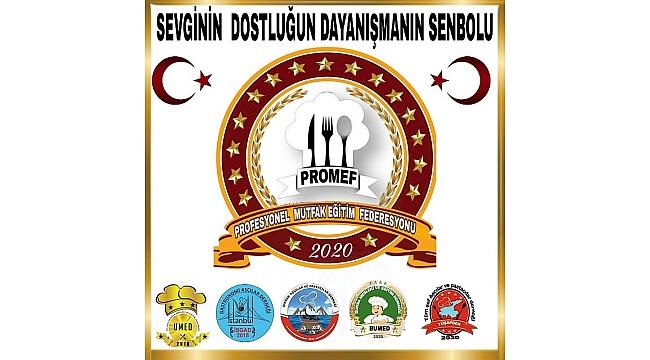 Promef , Profesyonel Mutfak Eğitim Federasyonu için düğmeye basıldı