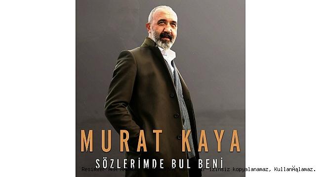 Murat Kaya'dan kalbe dokunan bir albüm