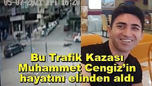Güngören'deki bu Kaza, Muhammet Cengiz'in hayatını elinden aldı